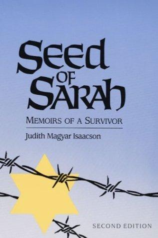 Seed of Sarah: Memoirs of a Survivor 9780252062193