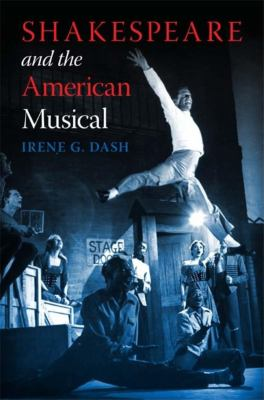 Shakespeare and the American Musical 9780253221520