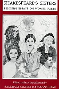 Shakespeare's Sisters: Feminist Essays on Women Poets 9780253202635