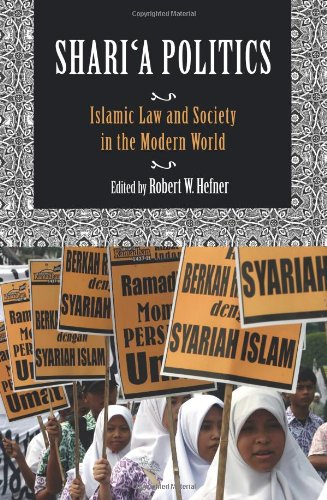 Shari'a Politics: Islamic Law and Society in the Modern World 9780253223104