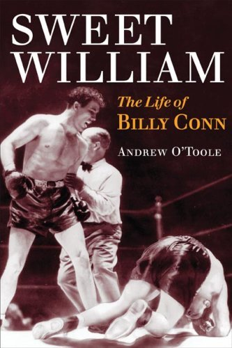 Sweet William: The Life of Billy Conn 9780252032240