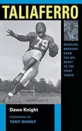 Taliaferro: Breaking Barriers from the NFL Draft to the Ivory Tower