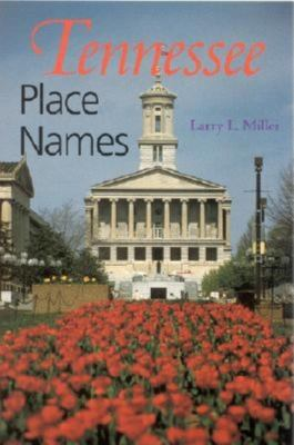 Tennessee Place-Names 9780253214782