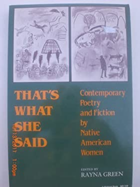 That's What She Said : Contemporary Poetry and Fiction by Native American Women