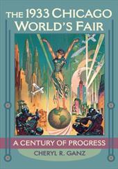 The 1933 Chicago World's Fair: A Century of Progress 16158320