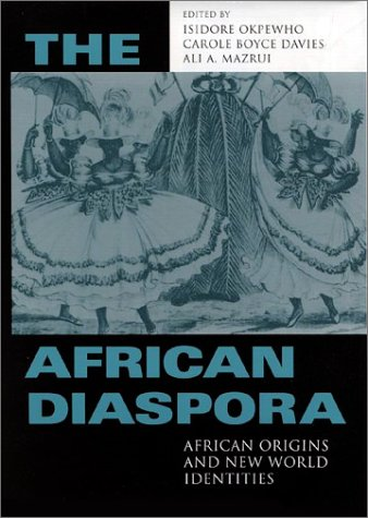 The African Diaspora: African Origins and New World Identities 9780253214942