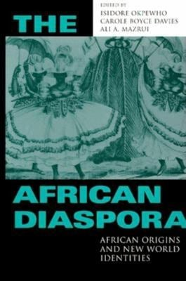 The African Diaspora: African Origins and New World Identities 9780253334251