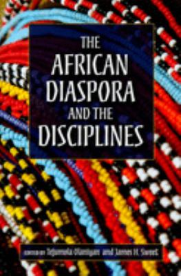 The African Diaspora and the Disciplines 9780253221919