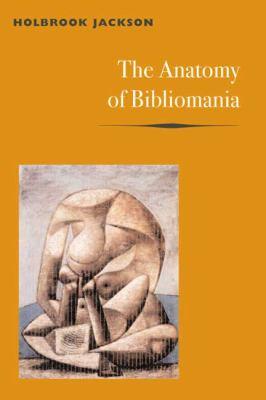 The Anatomy of Bibliomania 9780252070433
