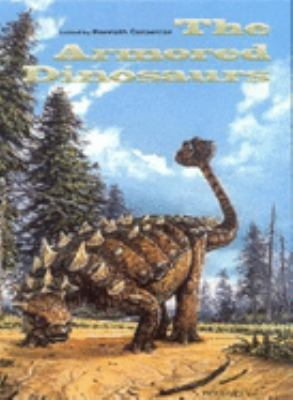 The Armored Dinosaurs 9780253339645