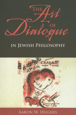 The Art of Dialogue in Jewish Philosophy 9780253349828