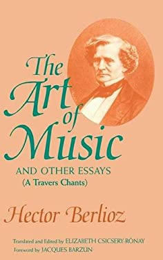 The Art of Music and Other Essays: (A Travers Chants) 9780253311641