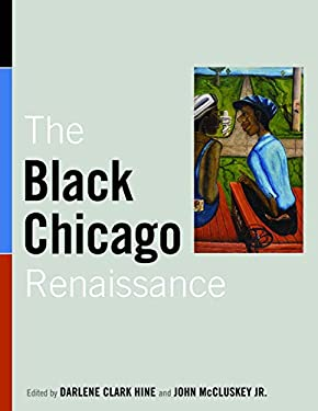 The Black Chicago Renaissance 9780252078583