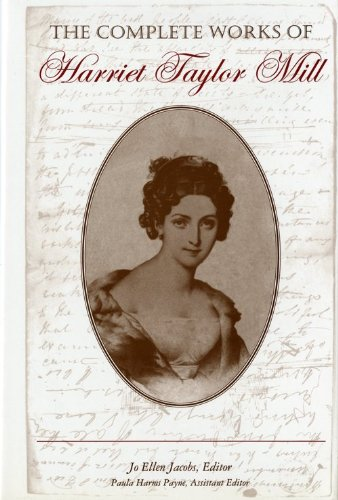 The Complete Works of Harriet Taylor Mill 9780253333933