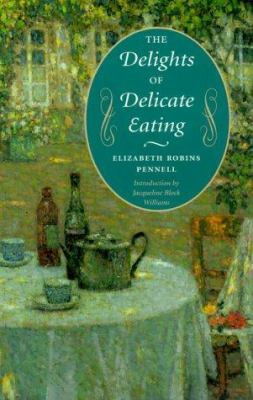 The Delights of Delicate Eating 9780252069208