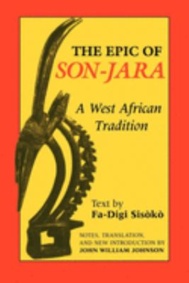 The Epic of Son-Jara: A West African Tradition 9780253207135