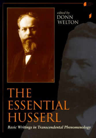 The Essential Husserl: Basic Writings in Transcendental Phenomenology 9780253212733