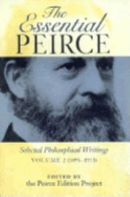 The Essential Peirce, Volume 2: Selected Philosophical Writings (1893-1913) 9780253211903