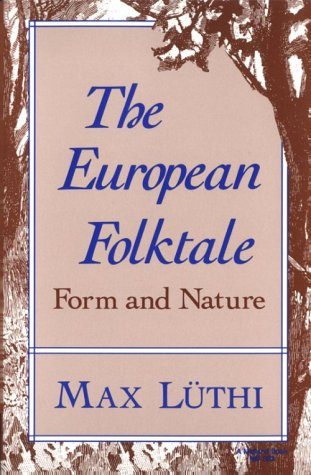The European Folktale: Form and Nature 9780253203939