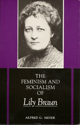 The Feminism and Socialism of Lily Braun 9780253321695