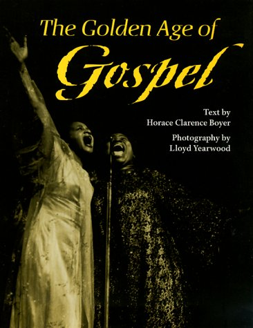 The Golden Age of Gospel 9780252068775