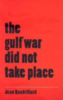 The Gulf War Did Not Take Place 9780253210036