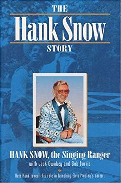 The Hank Snow Story 9780252020896