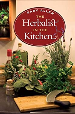 The Herbalist in the Kitchen 9780252031625