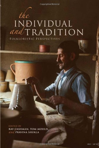 The Individual and Tradition: Folkloristic Perspectives 9780253223739