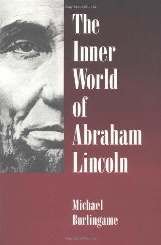 The Inner World of Abraham Lincoln 9780252066672