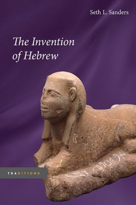 The Invention of Hebrew 9780252032844