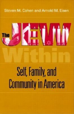 The Jew Within: Self, Family, and Community in America 9780253337825