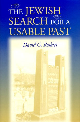 The Jewish Search for a Usable Past 9780253335050