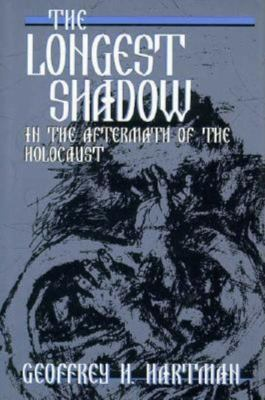 The Longest Shadow: In the Aftermath of the Holocaust 9780253330338