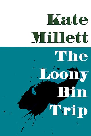 The Loony-Bin Trip 9780252068881