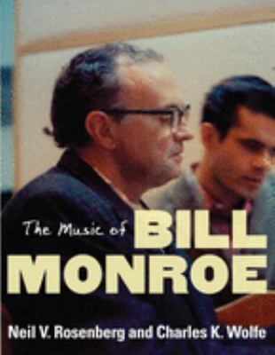 The Music of Bill Monroe 9780252031212