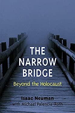 The Narrow Bridge: Beyond the Holocaust 9780252025617