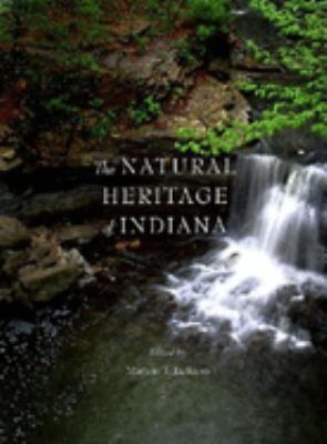 The Natural Heritage of Indiana 9780253330741