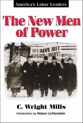 The New Men of Power 9780252026928