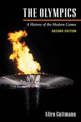 The Olympics: A History of the Modern Games 9780252070464