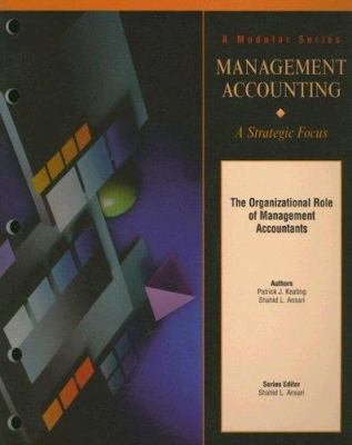 The Organizational Role of Management Accountants 9780256263954