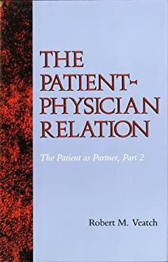 The Patient-Physician Relation: The Patient as Partner, Part 2 9780253362070