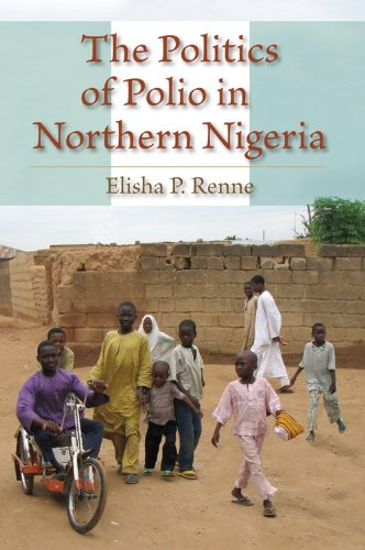 The Politics of Polio in Northern Nigeria 9780253222282