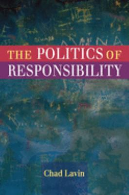 The Politics of Responsibility 9780252032974