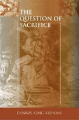 The Question of Sacrifice 9780253345820