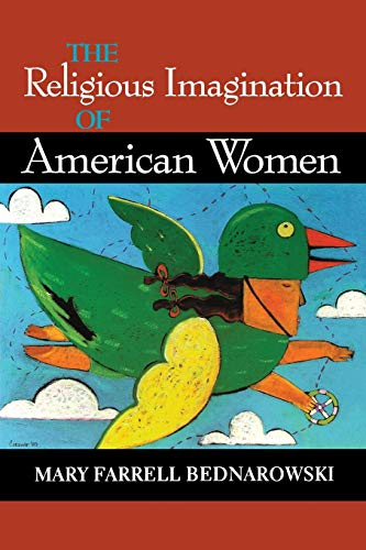 The Religious Imagination of American Women 9780253213389