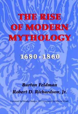 The Rise of Modern Mythology, 1680-1860 9780253201881