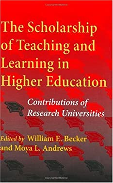 The Scholarship of Teaching and Learning in Higher Education: Contributions of Research Universities 9780253344243