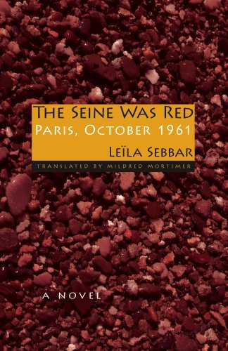 The Seine Was Red: Paris, October 1961