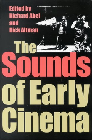 The Sounds of Early Cinema 9780253214799